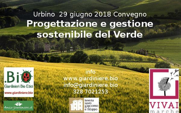 Convegno sulla Progettazione e gestione sostenibile del Verde